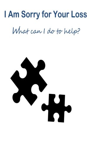 Download I Am Sorry for Your Loss: What can i do to help? pdf epub