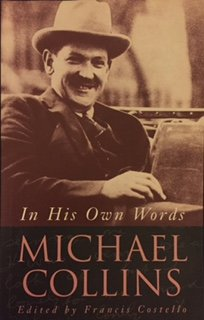 Michael Collins: In His Own Words