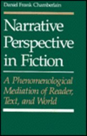 Narrative Perspective in Fiction: A Phenomenological Meditation of Reader, Text, and World (University of Toronto Romance Series) by Brand: University of Toronto Press, Scholarly Publishing Division