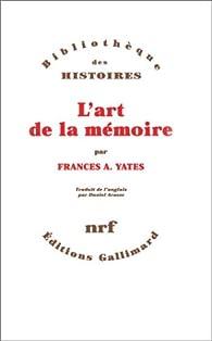 L'Art de la mémoire par Frances Amelia  Yates
