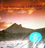 The Physical Universe, Krauskopf, Konrad B. and Beiser, Arthur, 0070358613