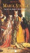 Maria Stuart: Leben und Lieben einer Königin