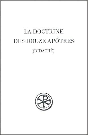 Livres gratuits en ligne La Doctrine des douze apôtres : Didachè epub pdf