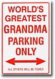 Worlds Greatest Grandma Parking Only, 8 x 12 in