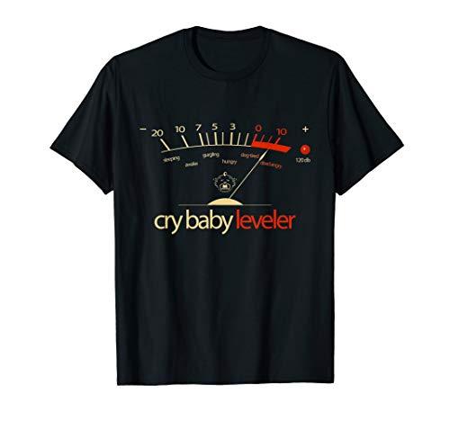 CRY BABY LEVELER PEAK VU METER FUN T-Shirt