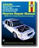 img - for Lincoln Rear-wheel drive models 1970 thru 2005: Continental (1970 thru 1987), Mark Series (1970 thru 1992), Town Car (1981 thru 2005) (Haynes Repair Manual) book / textbook / text book