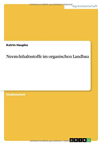 Neem-Inhaltsstoffe im organischen Landbau