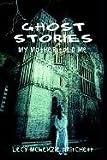 Ghost Stories, Lecy McKenzie Pritchett, 141072204X
