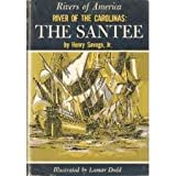 img - for River of the Carolinas: The Santee book / textbook / text book