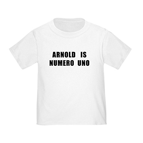 CafePress Arnold is Numero Uno Toddler T-Shirt Cute Toddler T-Shirt, 100% Cotton White Arnold Is Numero Uno T-shirt