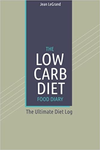 the low carb diet food diary the ultimate diet log personal food
