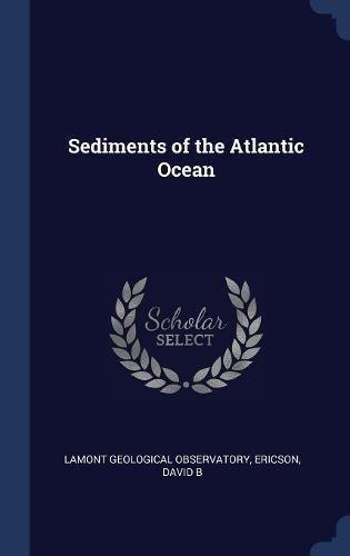 Download Sediments of the Atlantic Ocean PDF