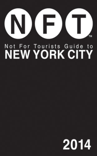 Not For Tourists Guide to New York City 2014