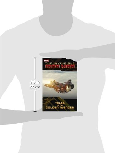 Iron Man: Tales of the Golden Avenger (Invincible Iron Man (Paperback Unnumbered))