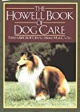 The Howell Book of Dog Care, Tim Hawcroft, 0876055730