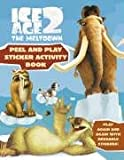 Ice Age 2: Peel and Play Sticker Book (Ice Age 2 The Meltdown)