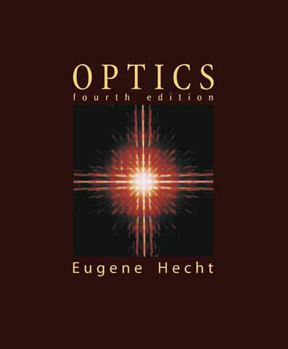 Optics (4th Edition)
