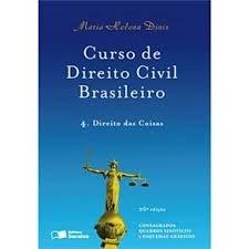 Curso de Direito Civil Brasileiro - Direito das Cosias - volume 4