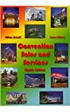Convention Sales and Services Eighth Edition, Waterbury Press, VIII, 0962071064