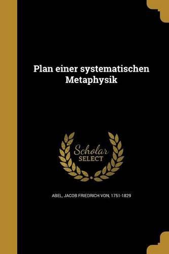 Plan Einer Systematischen Metaphysik (German Edition) ebook