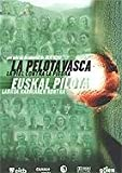 The Basque Ball: Skin Against Stone ( La Pelota vasca. La piel contra la piedra ) ( Euskal pilota. Larrua harriaren kontra ) [ NON-USA FORMAT, PAL, Reg.0 Import - Spain ]