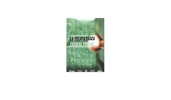 La pelota vasca - La piel contra la piedra [DVD]: Amazon.es ...
