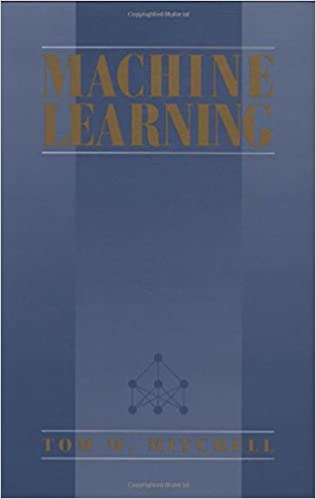 MACHINE LEARNING BY TOM MITCHELL PDF DOWNLOAD