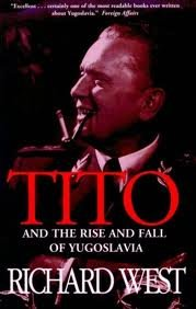 Tito: And the Rise and Fall of Yugoslavia