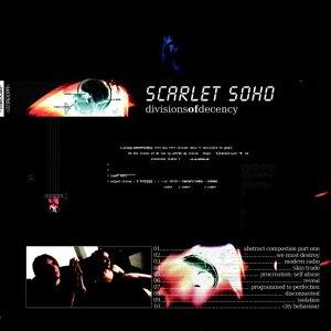 Scarlet Soho - Divisions Of Decency