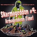 Skarmageddon 4: Armageddon Time