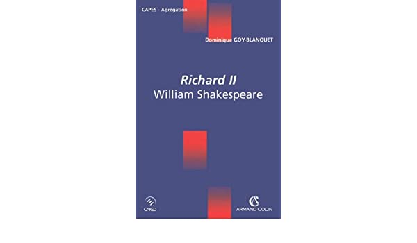 Richard II : William Shakespeare (Coédition CNED/ARMAND COLIN) (French Edition)