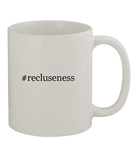 #recluseness - 11oz Sturdy Hashtag Ceramic Coffee Cup Mug, White