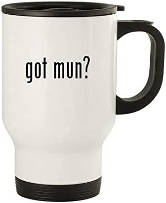 got mun? - 14oz Stainless Steel Travel Mug, White