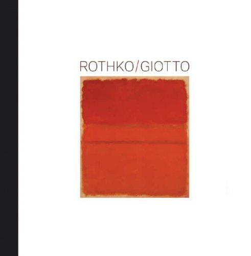 Rothko/Giotto: Die Berührbarkeit des Bildes. Katalog zur Ausstellung in Berlin, Kulturforum Potsdamer Platz, Gemäldegalerie der Staatlichen Museen zu Berlin; 5.02.2009-04.05.2009.