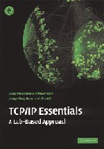 TCP/IP Essentials: A Lab-Based Approach