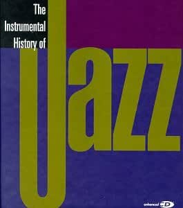 Instrumental History of Jazz