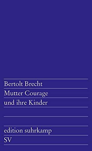Edition Suhrkamp, Nr.49, Mutter Courage und ihre Kinder...