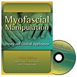 img - for Myofascial Manipulation: Theory and Clinical Application, 3rd Edition by Robert I. Cantu (2011-08-17) book / textbook / text book