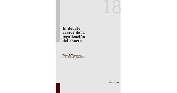 Amazon.com: El debate acerca de la legalización del aborto ...