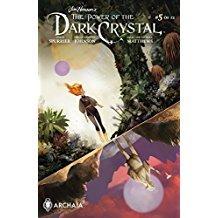 Jim Henson Power of Dark Crystal #5 Available: 7/26/17