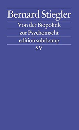 Von der Biopolitik zur Psychomacht: Logik der Sorge I.2 (edition suhrkamp)