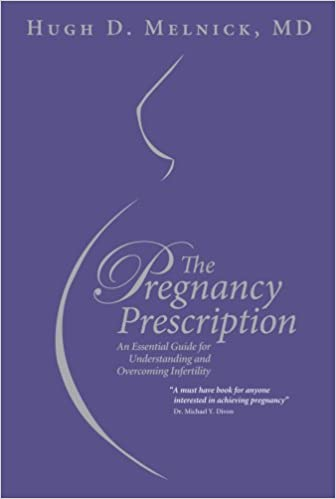 The Pregnancy Prescription: An Essential Guide for Understanding and Overcoming Infertility