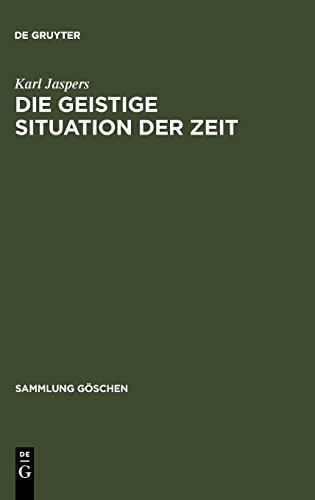 Die geistige Situation der Zeit (Sammlung Gaschen)  [Jaspers, Karl] (Tapa Blanda)