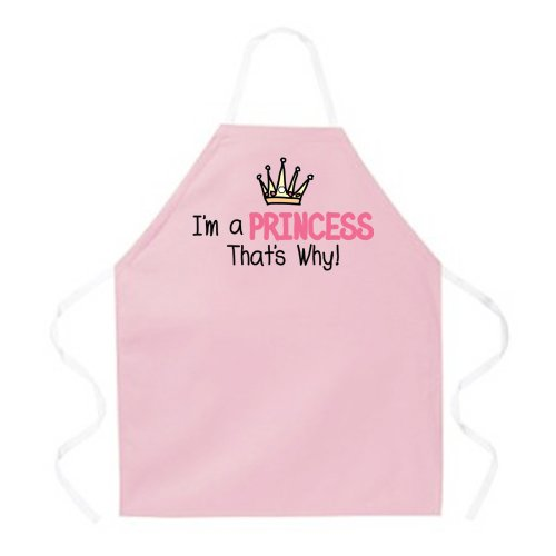 (Attitude Aprons Fully Adjustable I'm A Princess That's Why Apron, Pink, One Size Fits Most)