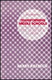 Transforming Middle Schools, Barry Raebeck, 1566766451