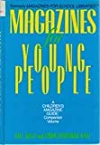 Magazines for Young People, William A. Katz, Linda Sternberg Katz, 0835230090