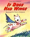 If Dogs Had Wings, Larry Dane Brimner, 1563971461