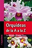 img - for Orquideas de la A a la Z / Orchids from A to Z (Spanish Edition) book / textbook / text book