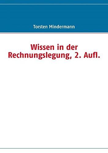 Wissen in der Rechnungslegung, 2. Aufl. (German Edition) pdf epub