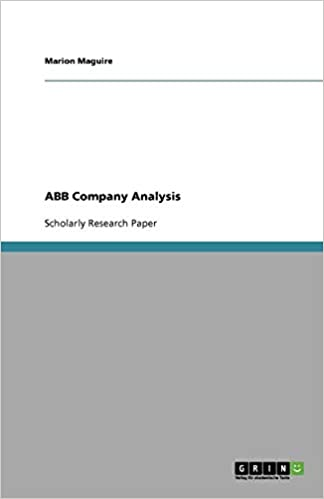 ABB Ltd  Company Analysis: Marion Maguire: 9783638749343